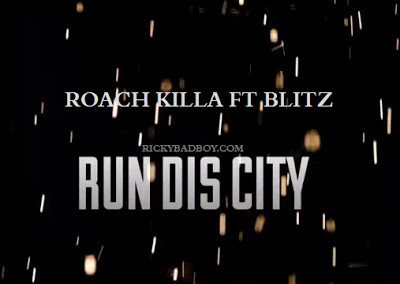 Roach Killa - Run Dis City Lyrics