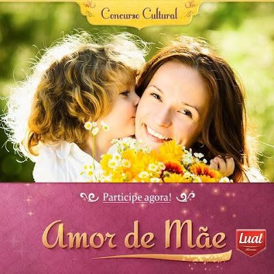 "Concurso Cultural ""Mês Das Mães"" - Lual Alimentos"