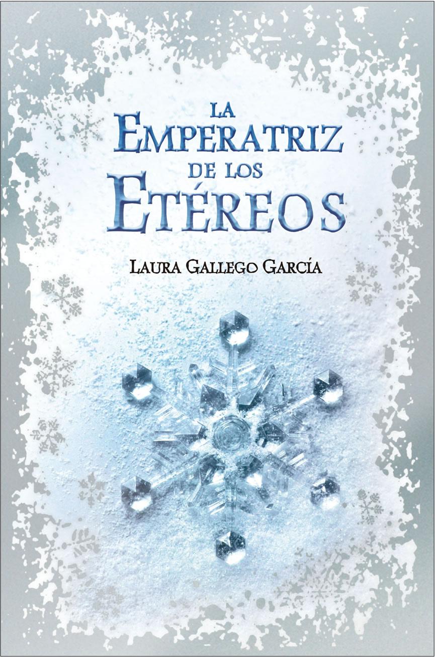 Reseña:La emperatriz de los etéreos- Laura Gallego | #Viviendo en ...
