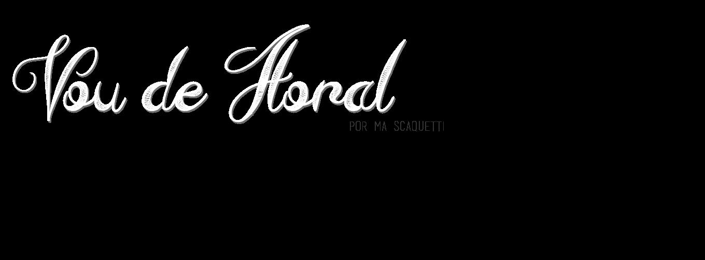 VOU DE FLORAL