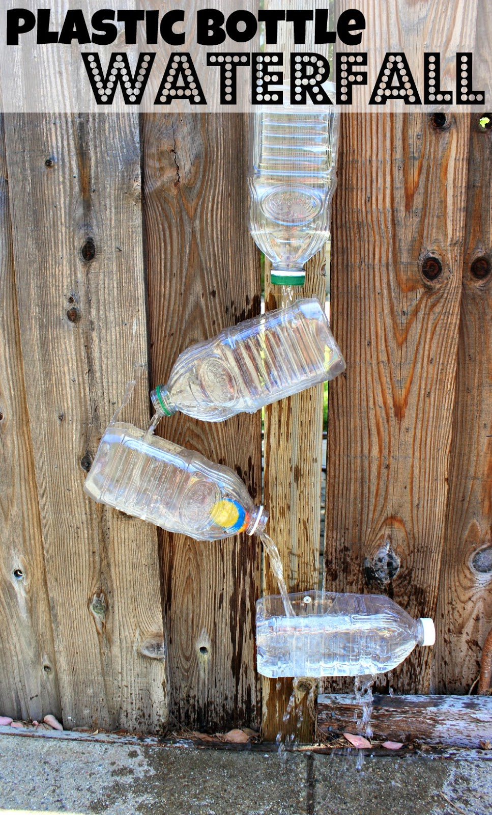 ... Everyday Momma: {Think Outside the Toy Box} Plastic Bottles: Waterfall