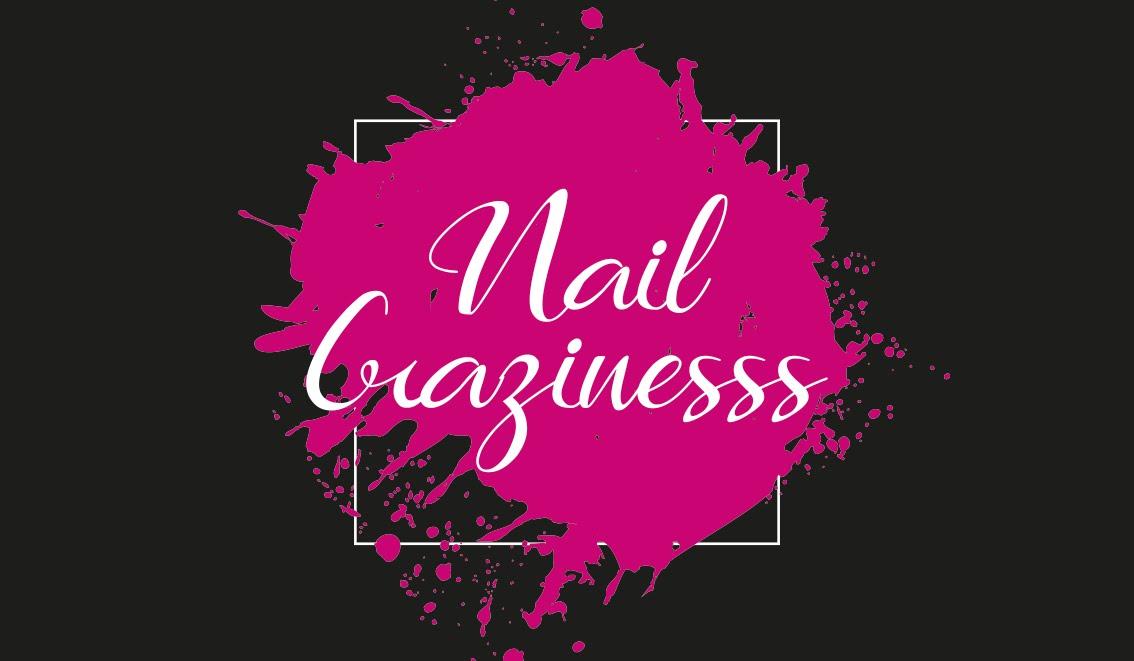 NAIL CRAZINESSS