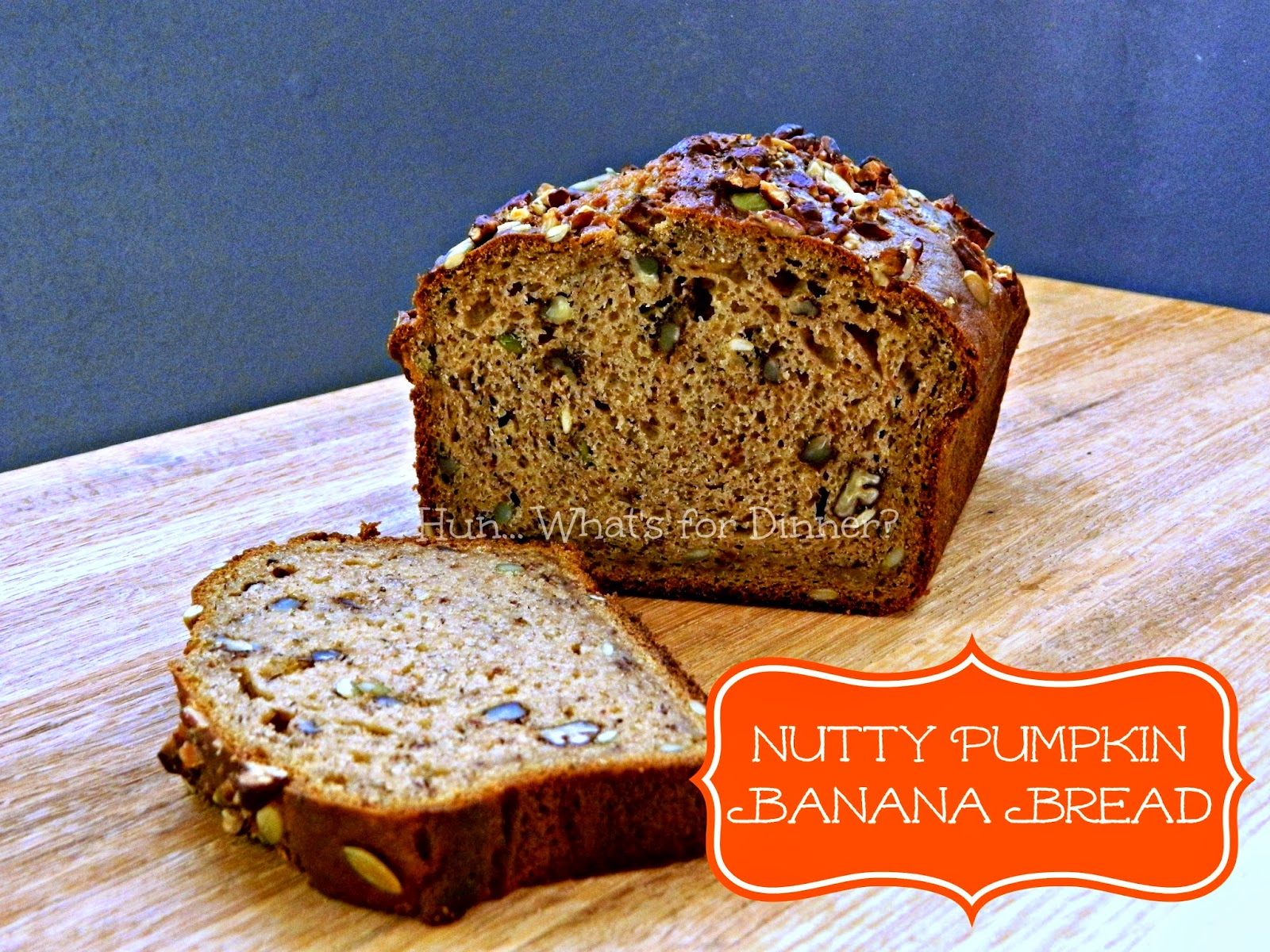 Hun... What's for Dinner?: Nutty Pumpkin Banana Bread