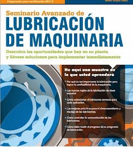 Seminario avanzado de Lubricación de Maquinaria. Opción certificación Internacional
