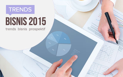 Trend Bisnis Prospektif Menguntungkan Prediksi Booming 2015