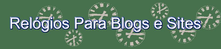 Relógios para blogs e sites / Relógios analógicos e digitais grátis para blogs e sites