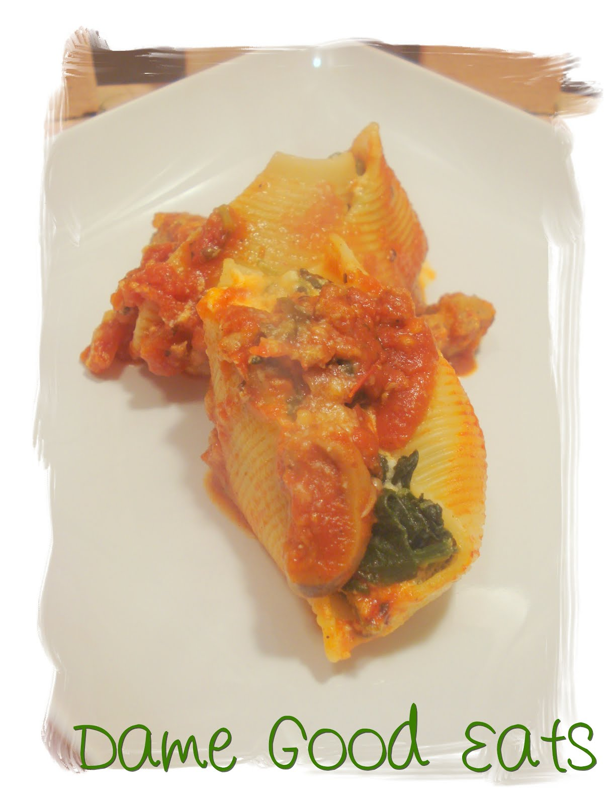 Dame Good Eats: Lightened Spinach Stuffed Shells with Meat ...