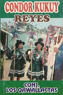 Los Ccahuallactas - Condor Kukuy - Reyes