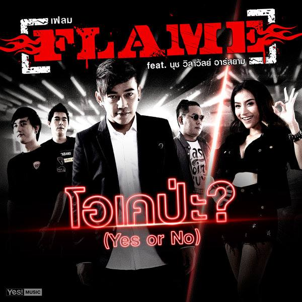 Download โอเคป่ะ (Yes or No) – FLAME feat. นุช วิลาวัลย์ อาร์ สยาม + (Backing Track) 4shared By Pleng-mun.com
