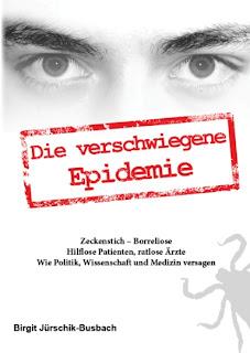 Borreliose - Die verschwiegene Epidemie