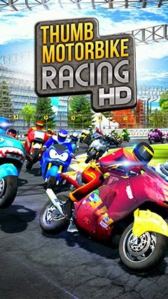 Download Thumb Motorbike Racing HD Android Apk