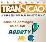 PROGRAMA TRANSIÇÃO - Rede TV