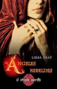 Angeles Rebeldes - Libba Bray