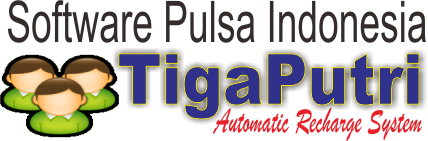 Tiga Putri Software Server Pulsa Support Ppob
