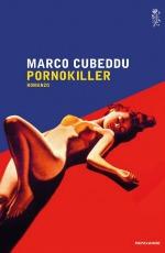 """""""Pornokiller"""" di Marco Cubeddu - clicca per info"""