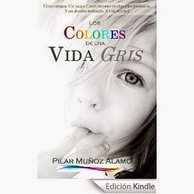 http://juntandomasletras.blogspot.com.es/2014/06/los-colores-de-una-vida-gris-de-pilar.html