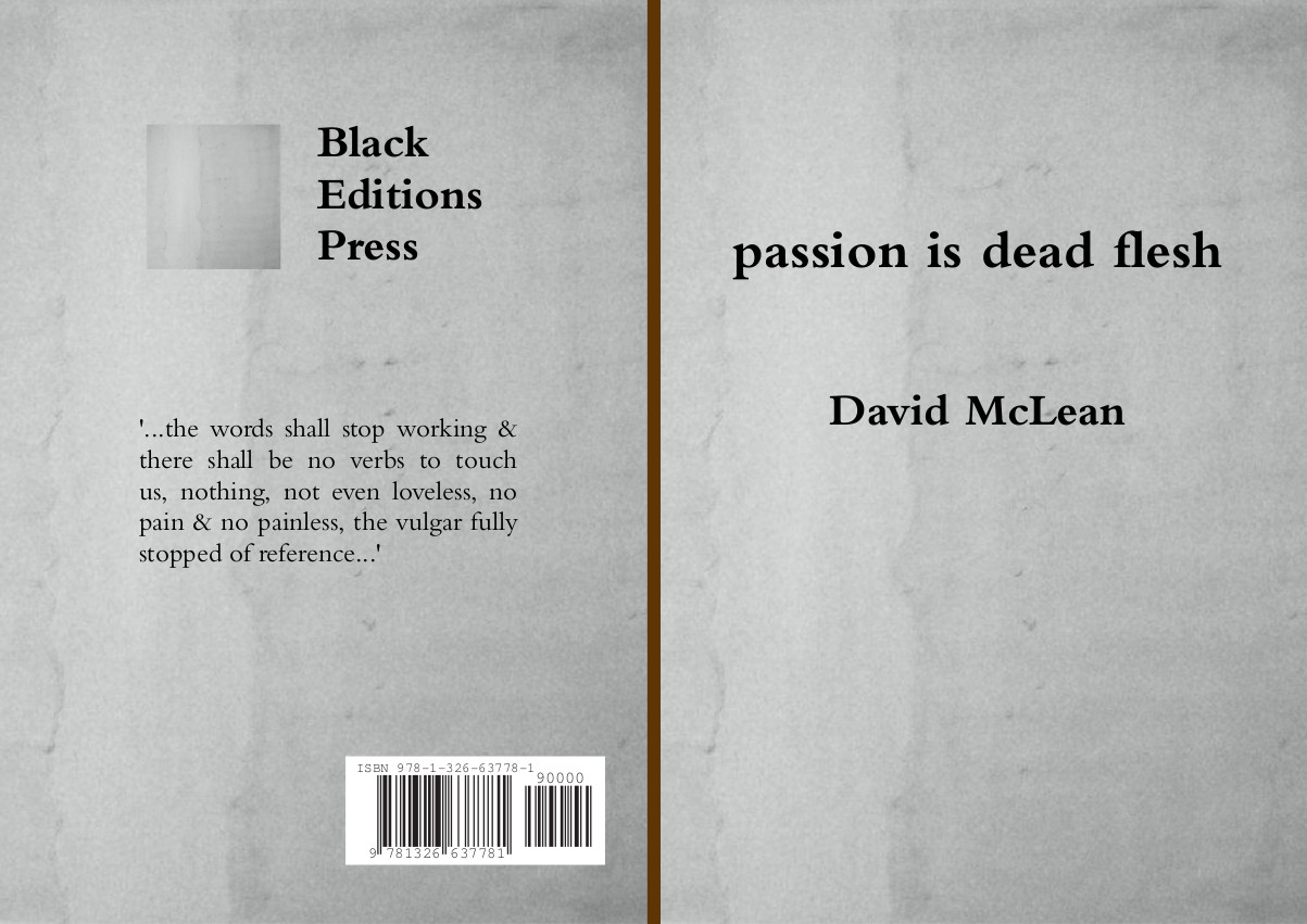 """passion is dead flesh"""