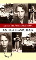 Ester Blenda Nordström, En piga bland pigor, Bakhåll