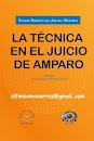 LA TÉCNICA EN EL JUICIO DE AMPARO