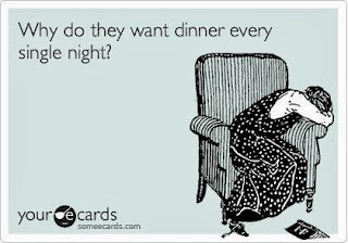 funny ecard, someecards, why do they want dinner every night, cooking, homemaking, menu plan monday, meal plans, pizza delivery, vegetarian taco salad, baked bean recipe