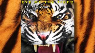 DEVIL YOU KNOW - Eye of The Tiger (OFFICIAL VIDEO)