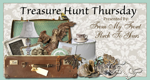 Weekly blog link up party Treasure Hunt Thursday at From My Front Porch To Yours