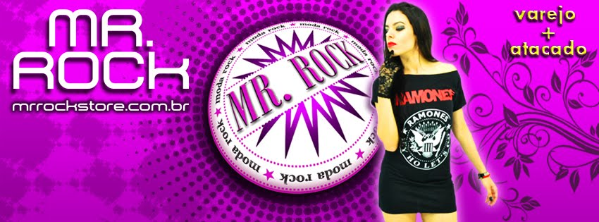 Apoio: Mr. Rock Store