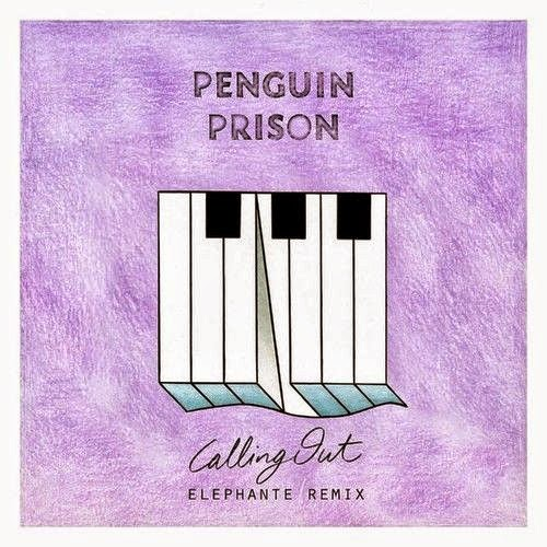 Penguin Prison - Calling Out (Remixes)