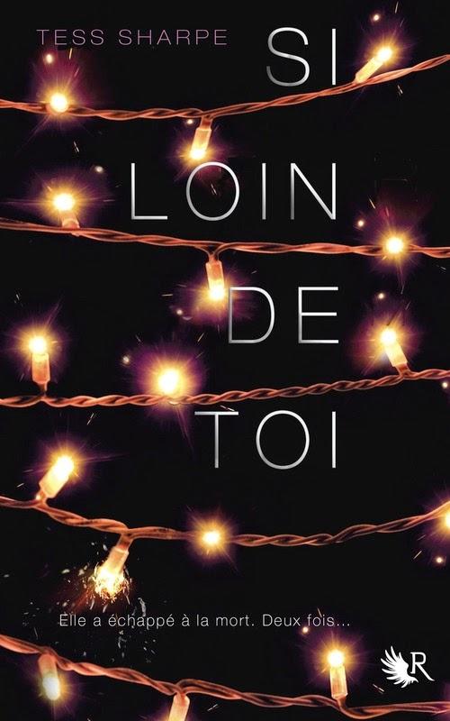 http://www.leslecturesdemylene.com/2014/11/si-loin-de-toi-de-tess-sharpe.html