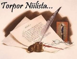 Acessem o Torpor Niilista