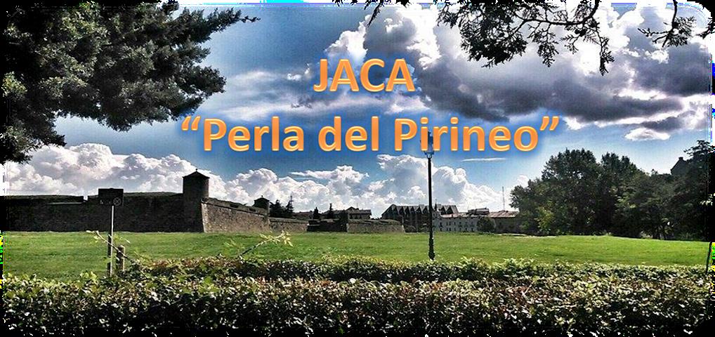 """JACA  """"PERLA DEL PIRINEO"""""""