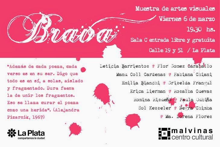 """""""Brava"""" Muestra colectiva de artes visuales"""