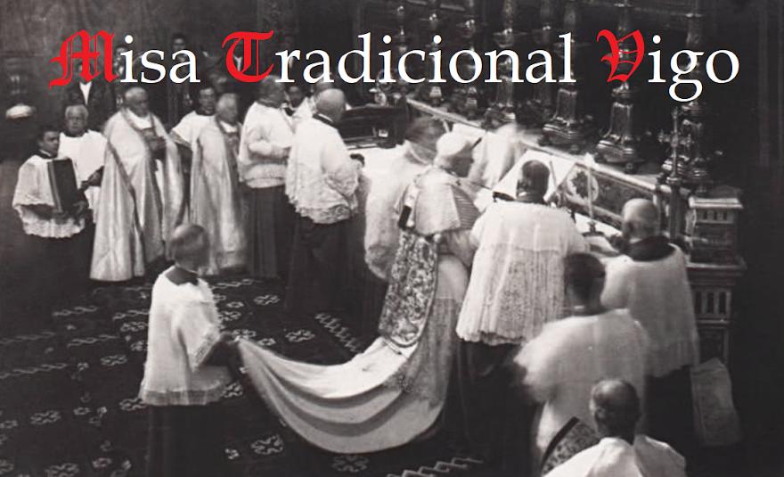 Misa Tradicional Vigo