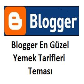 Blogger En Güzel Yemek Tarifleri Teması