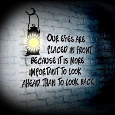 Inspirational Quotes on Look Ahead Not Look Back