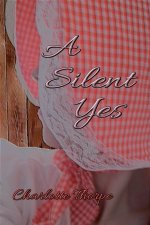 A Silent Yes