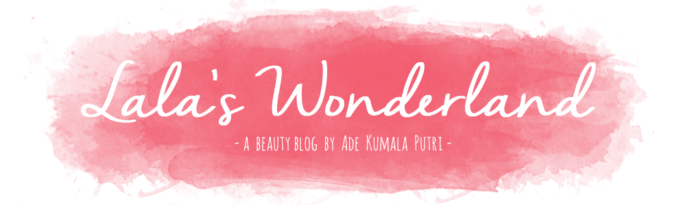 Lala's Wonderland ♥ | Beauty Blogger Indonesia