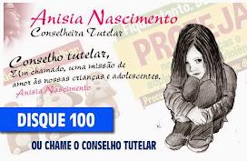 Curtam a página da Conselheira Tutelar Anisia Nascimento no facebook.