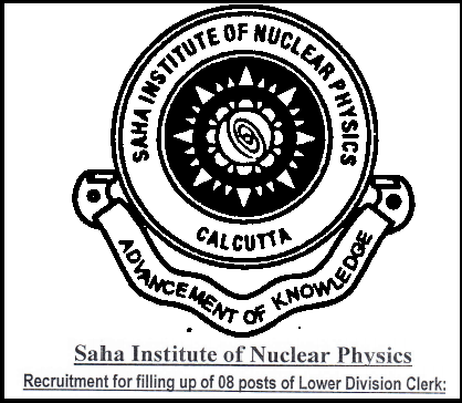 Saha Institute of Nuclear Physics Latest Lower Division Clerk-LDC Recruitment 2014/2015