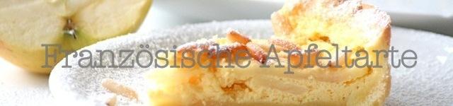Französische Apfeltarte: Hier geht´s zum Rezept