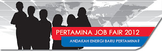 PERTAMINA JOB FAIR 2012