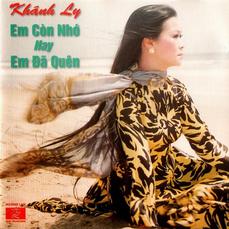 Hoàng Lan Productions CD01 - Khánh Ly - Em Còn Nhớ Hay Em Đã Quên (NRG)