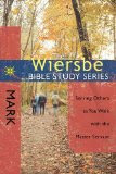 The Wiersbe Bible Study Series: Mark