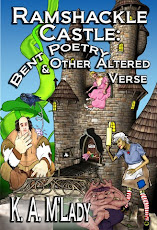Ramshackle Castle Bent Poetry & Other Altered Verse