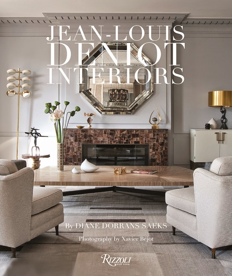 The peak of chic jean louis deniot interiors for Modern house design books