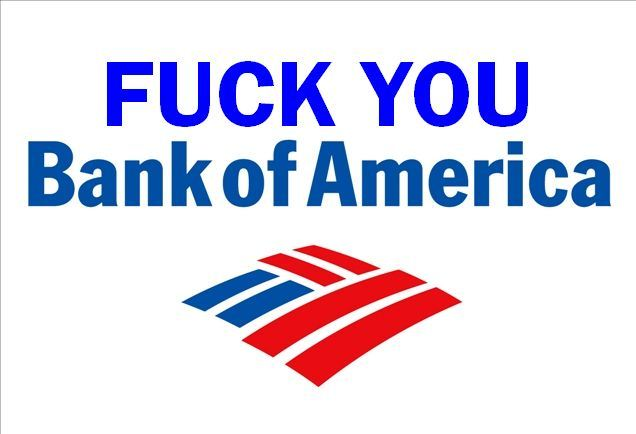 Fuck bank of america