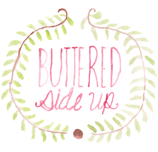 Buttered Side Up