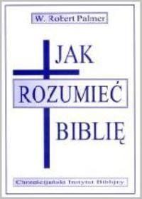 Jak rozumieć Biblię