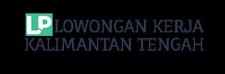 Lowongan Kerja Kalimantan Tengah