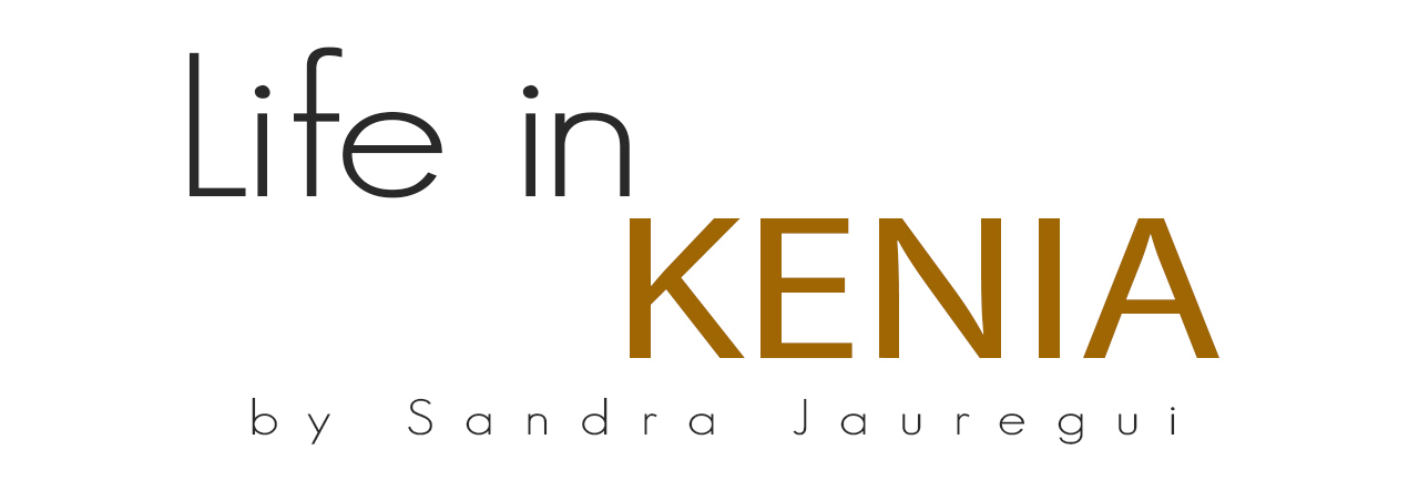 Life in Kenia By Sandra Jauregui